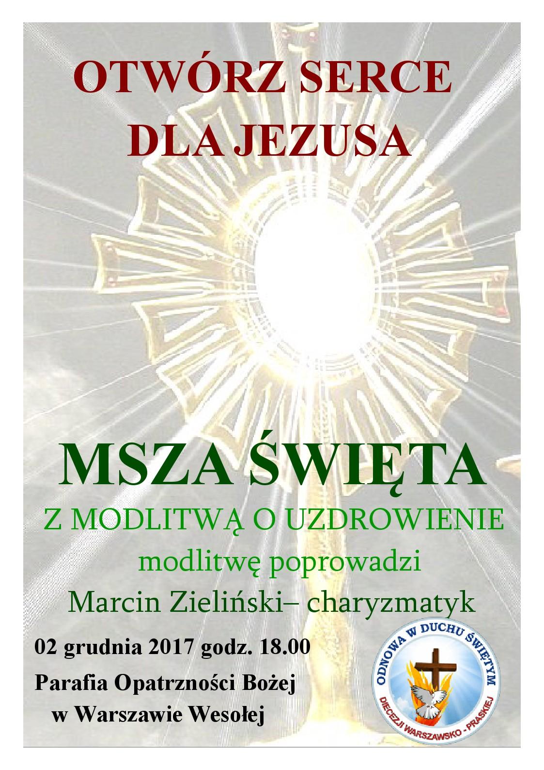 Msza św. z modlitwą o uzdrowienie w Warszawie-Wesołej