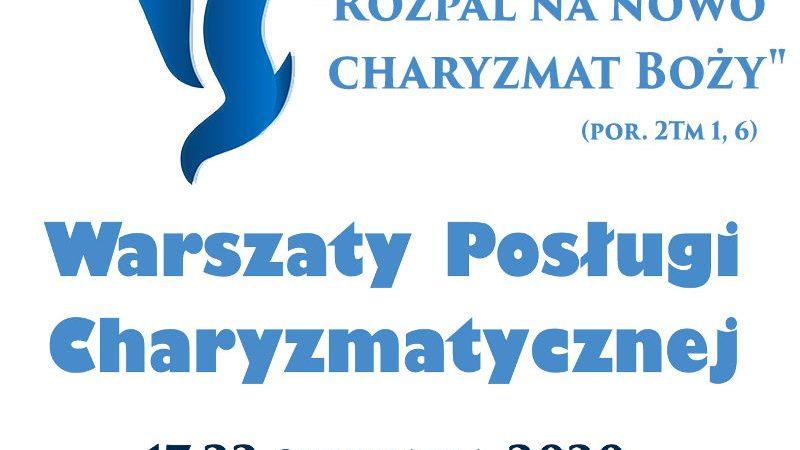 Zapraszamy na Warsztaty Posługi Charyzmatycznej 2020