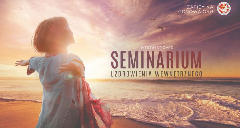 Seminarium Uzdrowienia Wewnętrznego